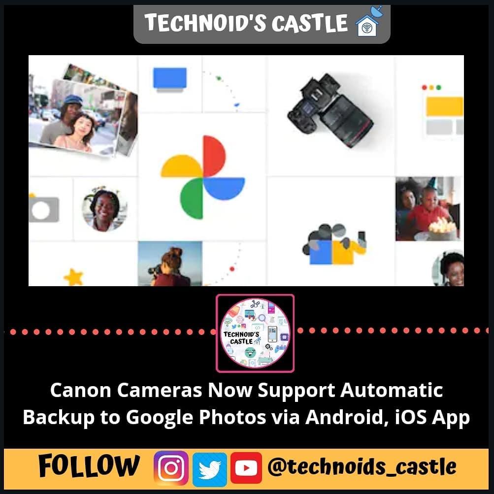 latest technology updates Canon camera users? #canon #googlephotos #ios #android #googlebackup @google @go… from techmirrors