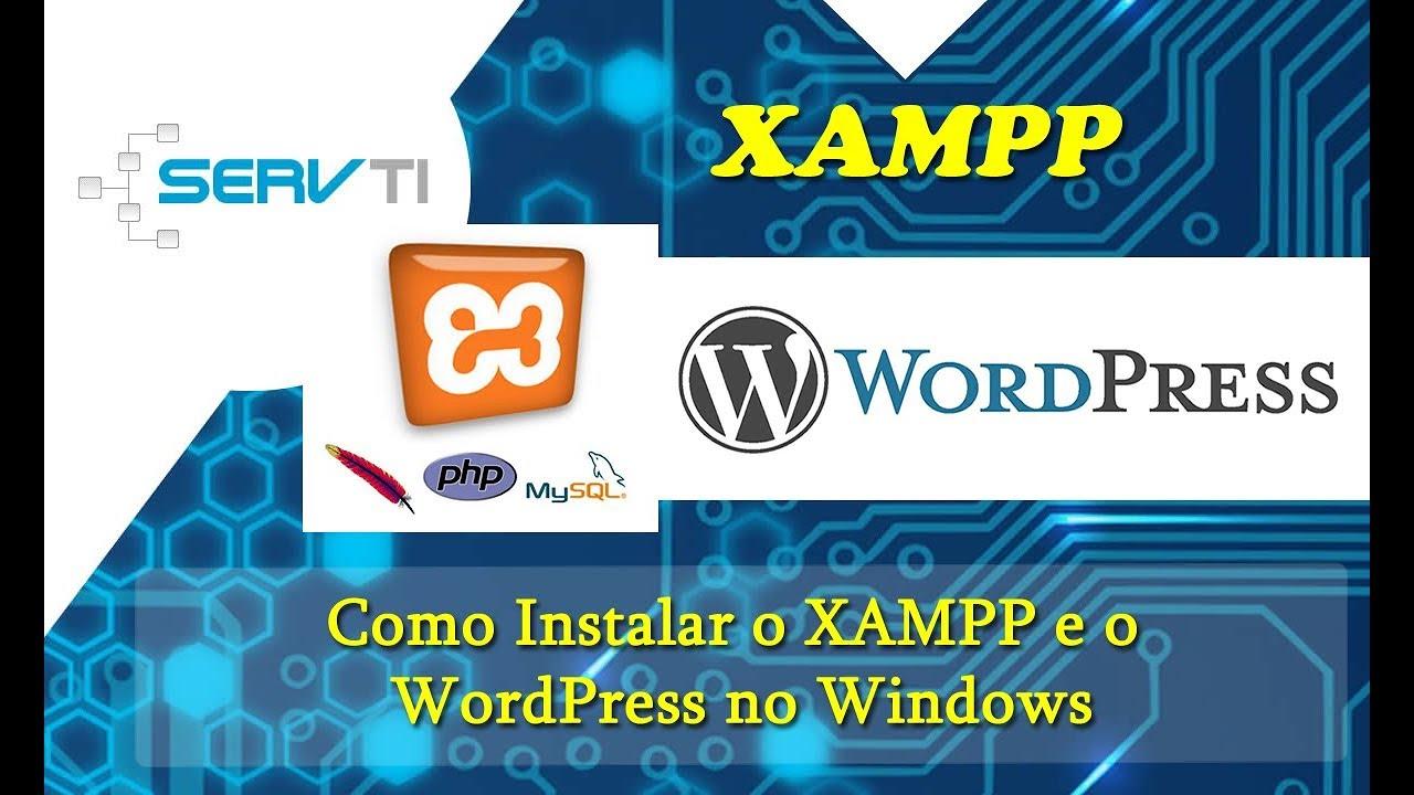 Como Instalar XAMPP e WordPress no Windows