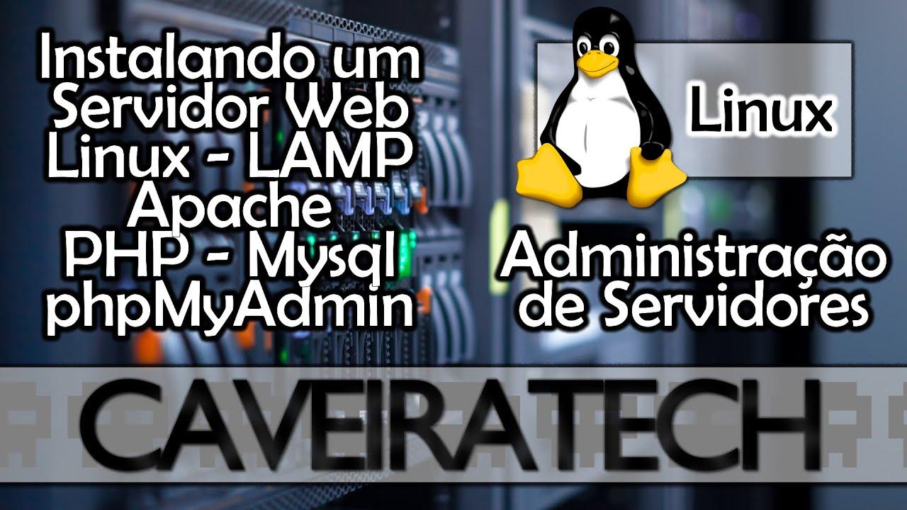 Instalando Servidor Web Linux – Apache, PHP, MySQL, phpMyAdmin (LAMP) – Ubuntu 14.04 e 12.04 from Techmirrors